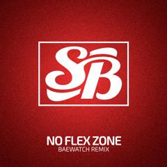Rae Sremmurd - No Flex Zone (Baewatch Trap Bootleg)