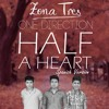 One Direction - Half A Heart (Spanish Version By Zona 3)