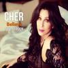 Cher - Believe (New Version)
