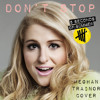 Don't Stop (Meghan Trainor Cover)