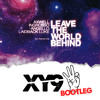 Axwell, Ingrosso, Angello, Laidback Luke - Leave The World Behind (XY9 Bootleg)**FREE DOWNLOAD**