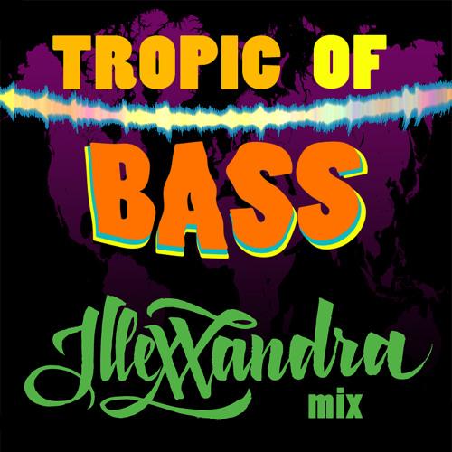 Tropic Of Bass mix