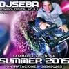 SUMMER 2015 - DJ SEBA Sonido Digital HD - LO MEJOR DEL VERANO