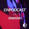 EINPODCAST #23 by Einmusik