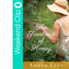 Latest Book Release - The Sweetness Of Honey by Alison Kent