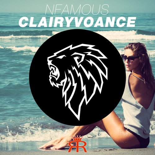 Nfamous - Clairyvoance (Radio Mix)