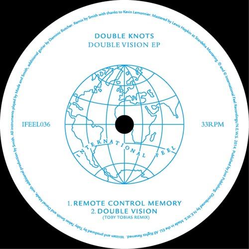 Double Knots - Double Vision EP (Release Date Vinyl/Digital - 9th Feb.)
