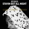 Wiz Khalifa - Stayin out all night (Lori Gorla remix)