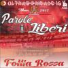 Album Parole Liberi : Tifosi Vida Loca - Ultras Brigade 16