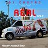 """DJ Castro """"The Ladies Choice"""" R.E.A.L. VOL 2(2k13)"""