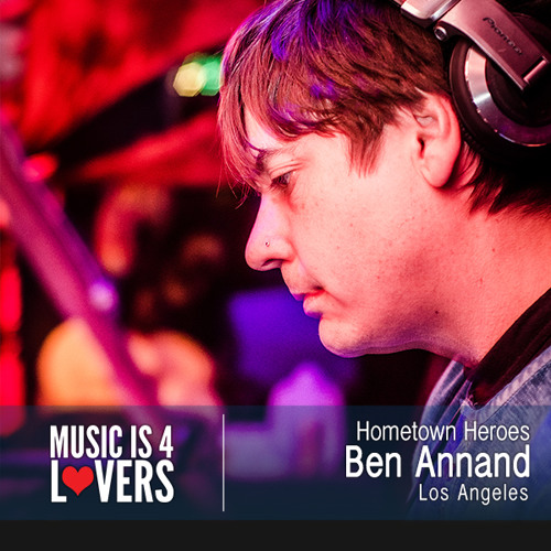 Hometown Heroes: Ben Annand from Los Angeles [Musicis4Lovers.com]