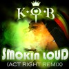 Act Right Remix (Smokin Loud) (www.thekingofbaris.blogspot.com)