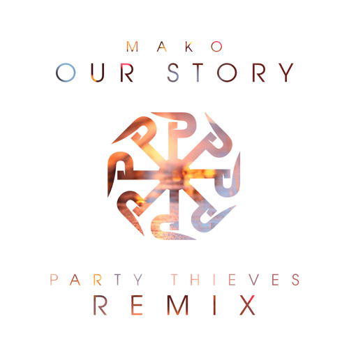 mako our story party thieves heaven trap remix20k release by party theves free listening on soundcloud