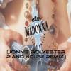 Madonna - Like A Prayer ( Jonnie Polyester Piano House Rmx)