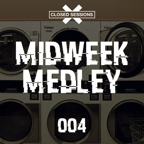 Closed Sessions Midweek Medley - 004