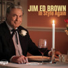 Believe Your Ears: Grand Ole Opry veteran Jim Ed Brown's album