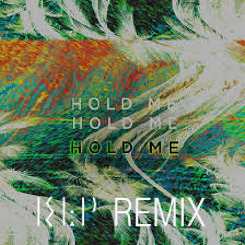 Gold Fields - Hold Me (KLP Remix)