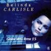 Belinda Carlisle - Heaven Is A Place On Earth(Goov WG Rmx 15