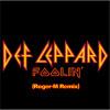 Def Leppard - Foolin' (Roger-M Remix)