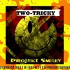 Two - Tricky....... Faithless(Insomnia) & PF Project(Choose Life) Remix