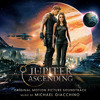 Jupiter Ascending - Official Soundtrack Preview - Michael Giacchino