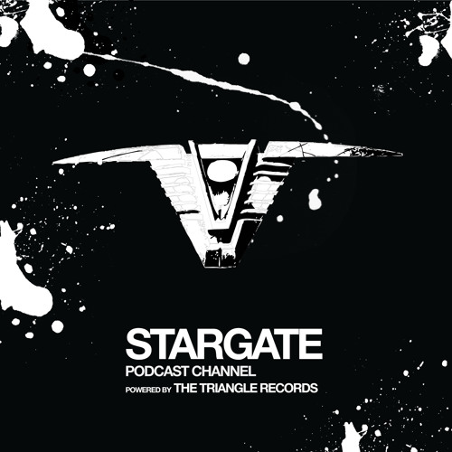 Stargate Podcast by The Triangle Records
