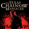Aemmo - Texas Chainsaw Massacre Trailer VIP