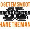 Go Get Em Smooth Anthem - ShaneTheMane