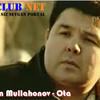 Азим Муллахонов - Ота