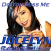 Jocelyn Enriquez - Do You Miss Me (Ramsen Remix)