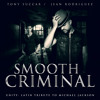 Smooth Criminal (feat. Jean Rodriguez) - Tony Succar