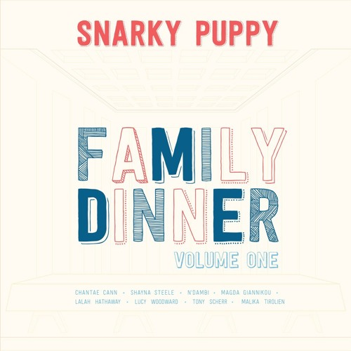 SNARKY PUPPY |  Amour T'es La feat. Magda Giannikou (FAMILY DINNER VOL.1)