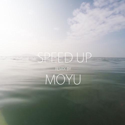 MOYU - Speed Up