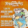 Reggaemiles Tour 2015: Jugglerz meets Jah Warrior Shelter in San Francisco [1/20/2015] #FreeDownload