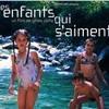 DES ENFANTS QUI S'AIMENT (2) Musique pour le film de Gilles Volta (2004)
