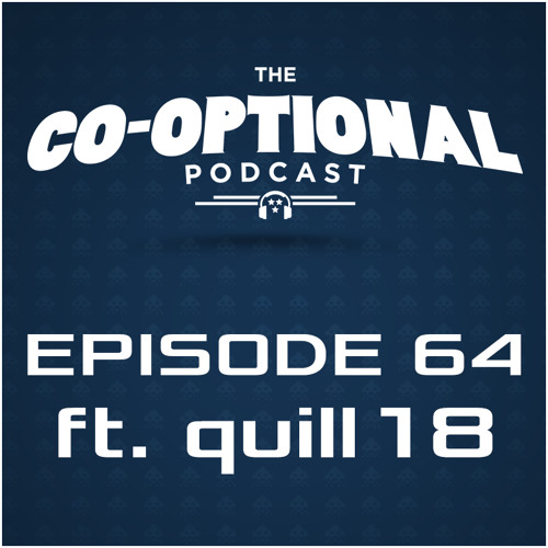 The Co-Optional Podcast Ep. 64 ft. quill18