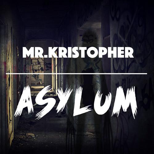 Mr. Kristopher - Asylum