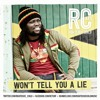 RC aka Righteous Child - Won't Tell You A Lie [2015]