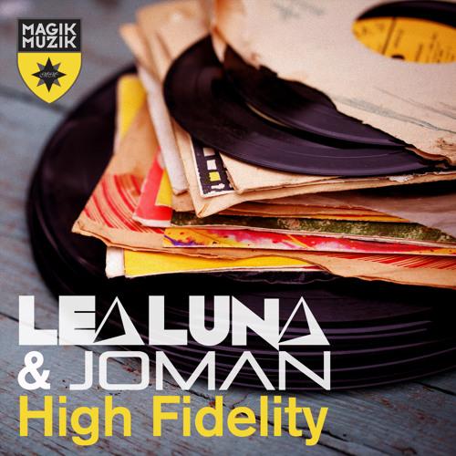 Joman, Lea Luna - High Fidelity
