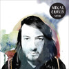 "Mikal Cronin ""Made My Mind Up"""