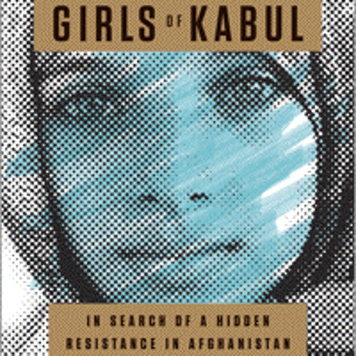THE UNDERGROUND GIRLS OF KABUL By Jenny Nordberg, Read By Kirsten Potter