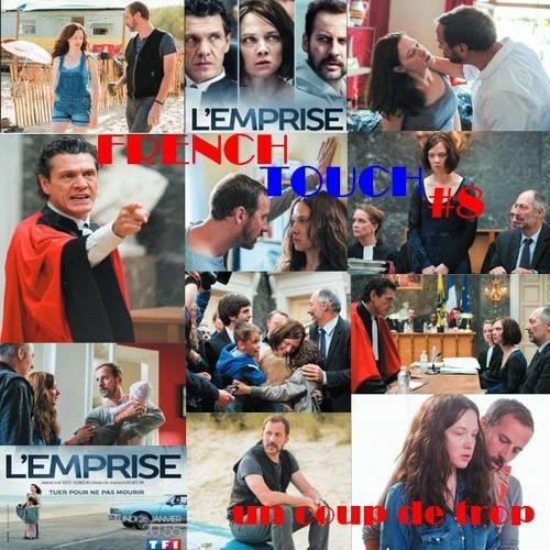 FRENCH TOUCH #8 UN COUP DE TROP