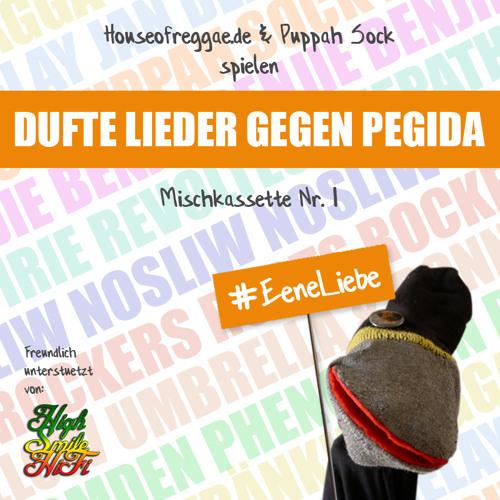 Dufte Lieder Gegen Pegida / Mischkassette Nr. 1 #NoPegida