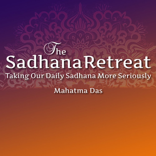 The Sadhana Retreat