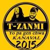 Yo Pa Gen Chwa-T-ZANMI...Kanaval 2015