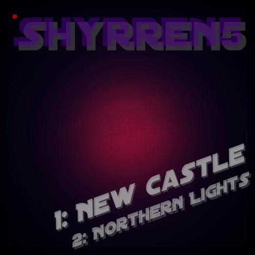 Shyrren5 - New Castle