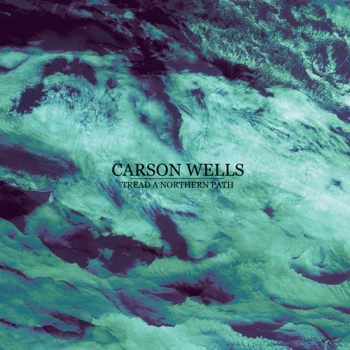 Carson Wells - Tread a Northern Path
