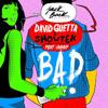 David Guetta & Showtek - Bad ft. Vassy (Black Denzel Remix)