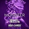 Milk N Cookies ft. Alina Renae - Monster (Rowen Reecks Remix) [FREE DOWNLOAD]