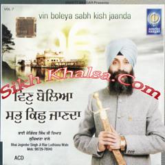 Vin Boleya Sabh Kish Janda - Bhai Joginder Singh Riar